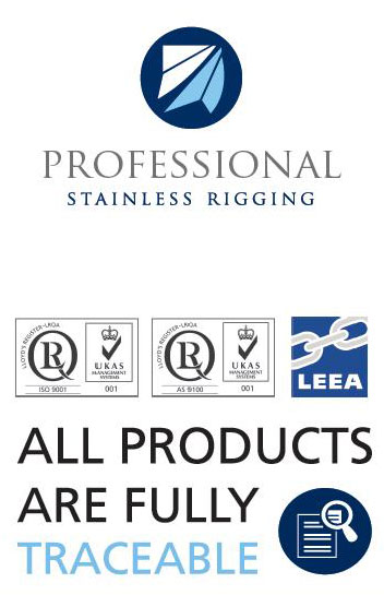 Professional Stainless Rigging: All products are fully traceable